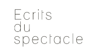 ecritsduspectacle
