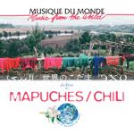 Echos des Mapuches / Chili